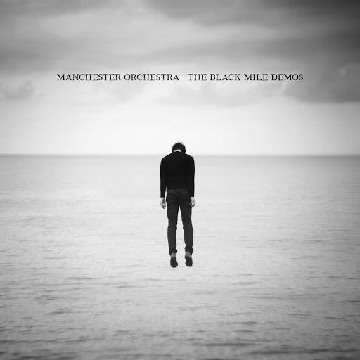 Manchester Orchestra альбом The Black Mile Demos