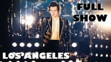 HARRY STYLES, LOS ANGELES (THE LAST CONCERT) - FULL SHOW