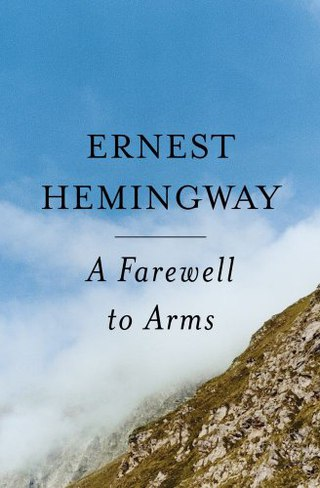 Ernest Hemingway - Farewell to Arms