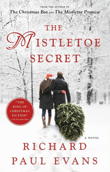 Richard Paul Evans - The Mistletoe Secret