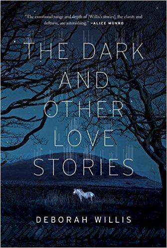 Dark and Other Love Stories The - Deborah Willis