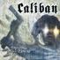 Caliban - I Refuse To Keep On Living...