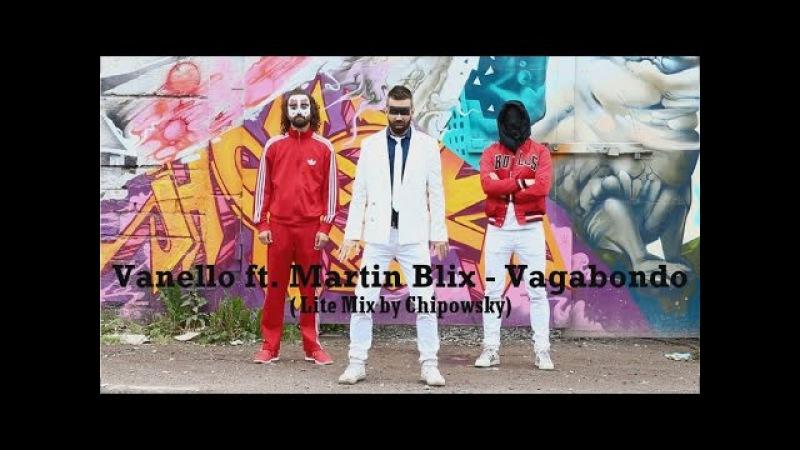 Vanello Martin Blix Vagabondo Lite Mix EqHQ