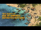 Чего ждать от Age of Empires: Definitive Edition?