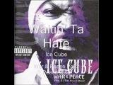 Ice Cube - Waitin' Ta Hate