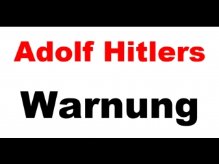 Adolf Hitler – The Greatest Story NEVER Told! – (Deutsch)