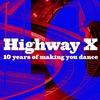 10 years Highway @ Chateau de Fantomas