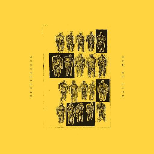 SpectraSoul альбом How We Live