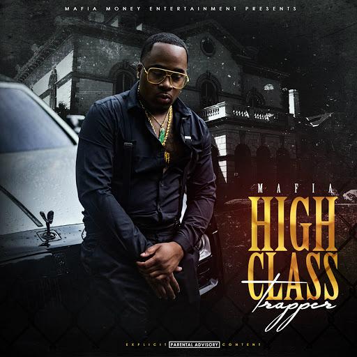 Mafia альбом High Class Trapper