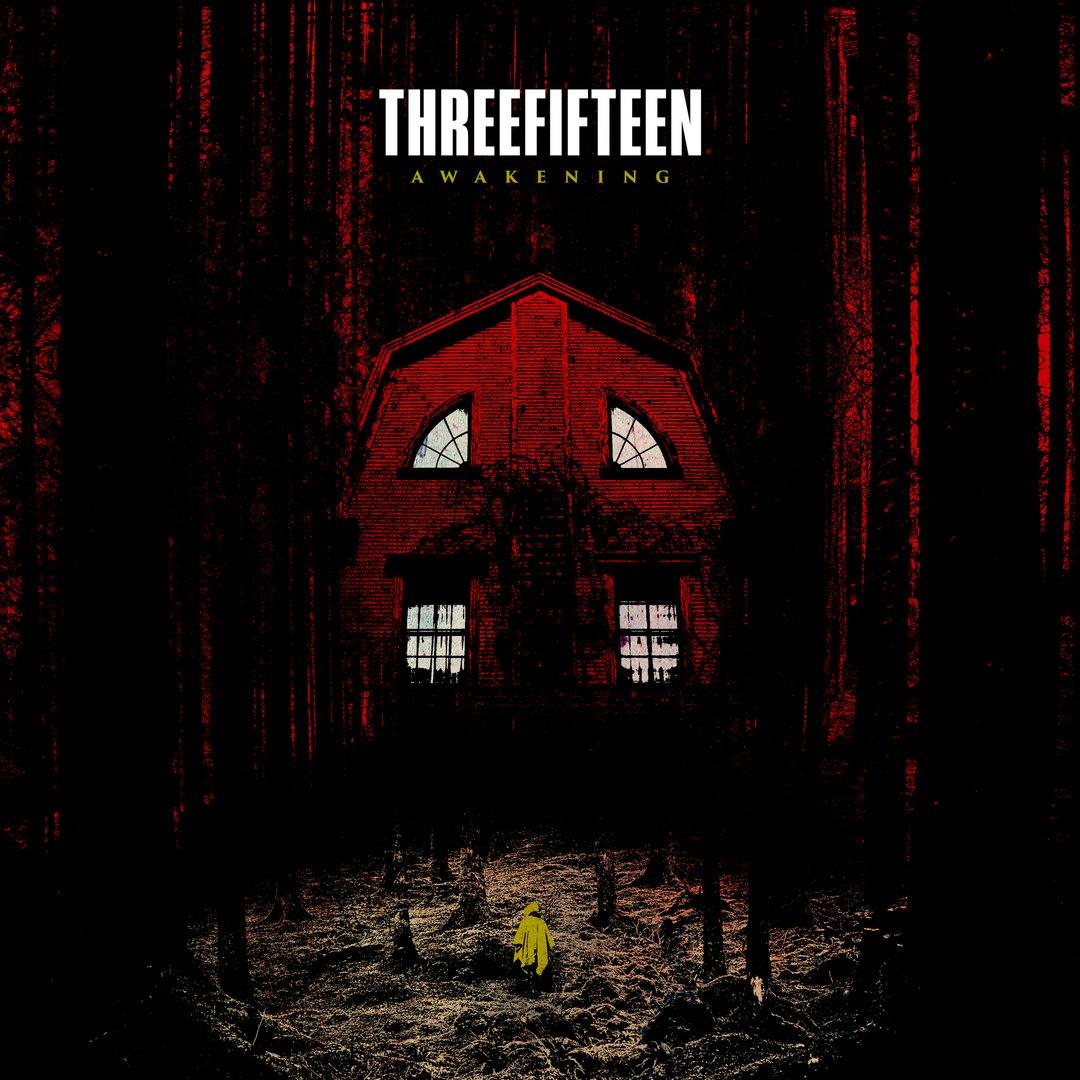 ThreeFifteen - Awakening [EP] (2018)