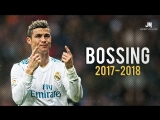 Cristiano Ronaldo ● Bossing ● Skills, Goals 2017/2018