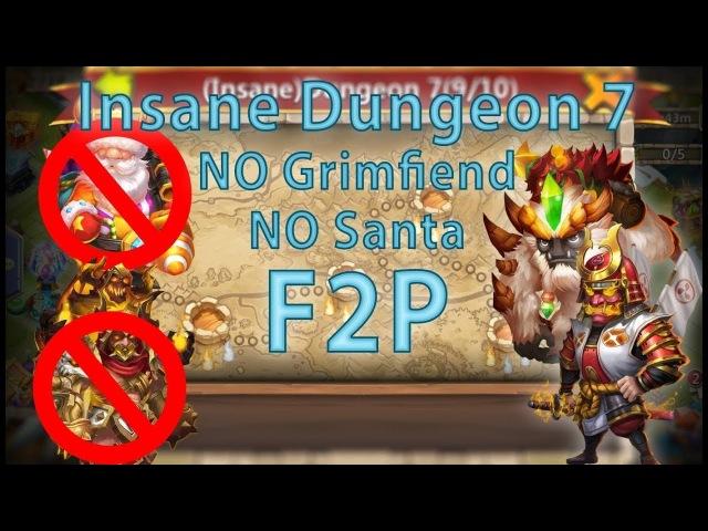 Castle Clash: Insane Dungeon 7 (1-10) F2P | No Santa Boom and Grimfiend | Ronin Strategy