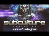 John OCallaghan - LIVE @ Subculture Argentina, November 2017