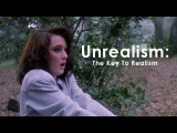 Unrealism the Key to Realism