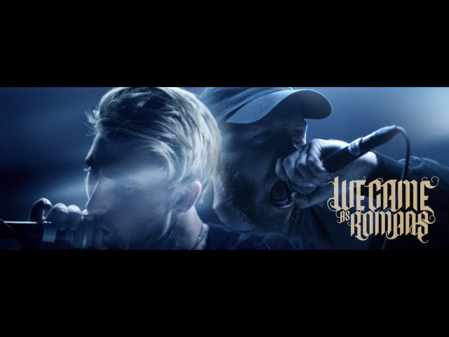 We Came As Romans Cold Like War OFFICIAL MUSIC VIDEO