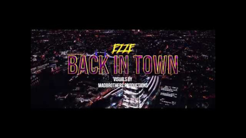 EzzE - Back in Town (PROMO)