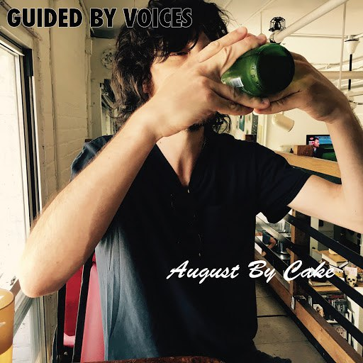 Guided By Voices альбом August By Cake