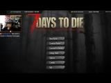 7 Days to Die - Бегущий по лезвиям. Краткая история из жизни зомби :)