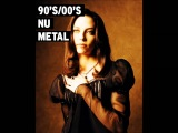 The Ultimate Nu-Metal Playlist 90's &amp 00's