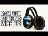 How To Make your Earphones Wireless (broken earphones works too)