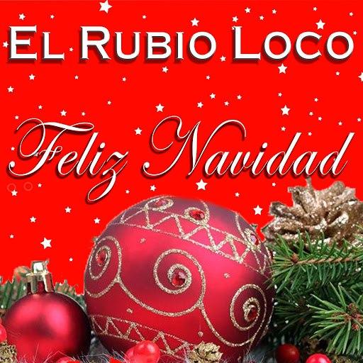 El Rubio Loco альбом Feliz Navidad