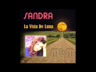 Sandra - La Vista De Luna Long Mix (re-cut by Manaev)