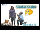 CHICKEN COOKER, fk Comedy Episode 18. Funny Videos-Vines-Mike-Prank, Try Not To Laugh Completion.