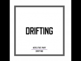 Adelitas Way - Drifting