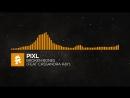 [House] - PIXL - Broken Bones (feat. Cassandra Kay)