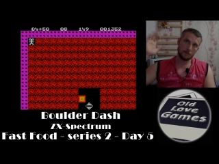 Boulder Dash (ZX-Spectrum) Fast Food - series 2 - Day 5