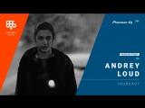 ANDREY LOUD megapolis 89.5 fm /Loudcast/ @ Pioneer DJ TV   Moscow