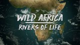 Дикие реки Африки - Замбези