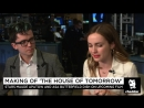 The Making of The House of Tomorrow on Cheddar