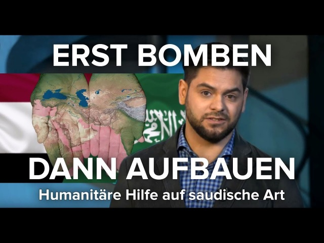 Erst bomben, dann aufbauen: Wie Saudi-Arabien den Jemen-Krieg vermarktet