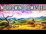 SKYWIND - Morrowind Remaster - The Elder Scrolls We NEED