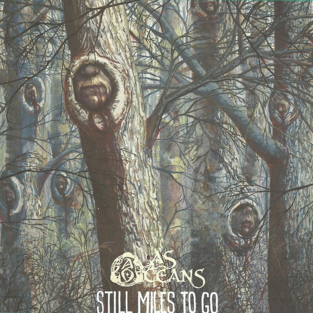 As Oceans - Still Miles to Go (2018)