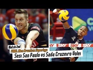 FINAL Men Volley Brazilian Superliga 2017-18. Sada Cruzeiro vs Sesi Sao Paulo (2nd match).