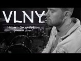 VLNY – Heart-Shaped Box (Nirvana cover)