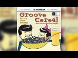 Groove Cereal CTFO Trip Hop