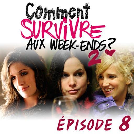 Surface Of Atlantic альбом Comment survivre aux week-ends ?2 - Épisode 8