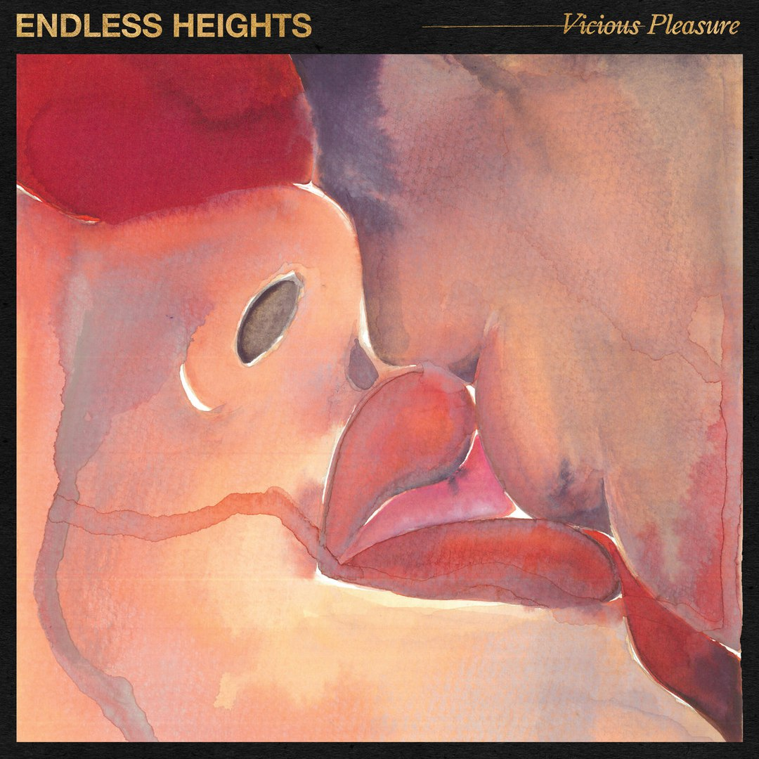 Endless Heights - Vicious Pleasure (2018)