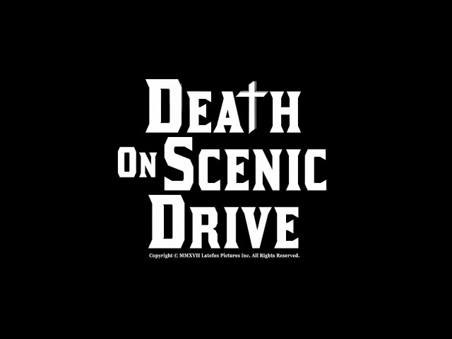 DEATH ON SCENIC DRIVE Official Trailer Available 11 17 2017