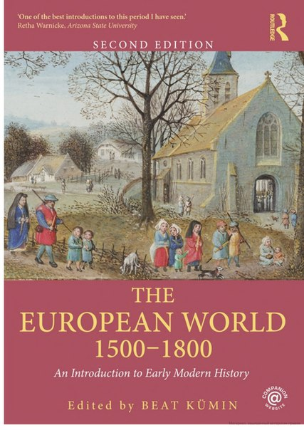 The European World 1500–1800 (An Introduction to Early Modern History)