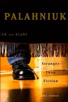 Chuck Palahniuk - Stranger Than Fiction: True Stories