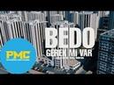 Bedo - Gerek mi var (Official Video)