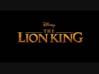 The Lion King / Король Лев - тизер-трейлер [EN]