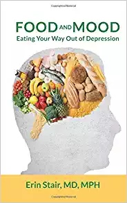 Book cover Food and Mood Eating Your Way Out of Depression