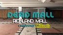 DEAD MALL RICHLAND MALL ABANDONED DILLARDS