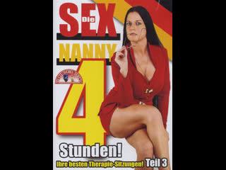 Die Sex nanny Teil 3 - 4 Stunden