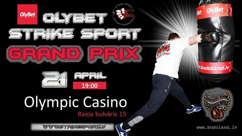 21 Aprīlī 2018 OlyBet Grand Prix 2018 Strike Sport